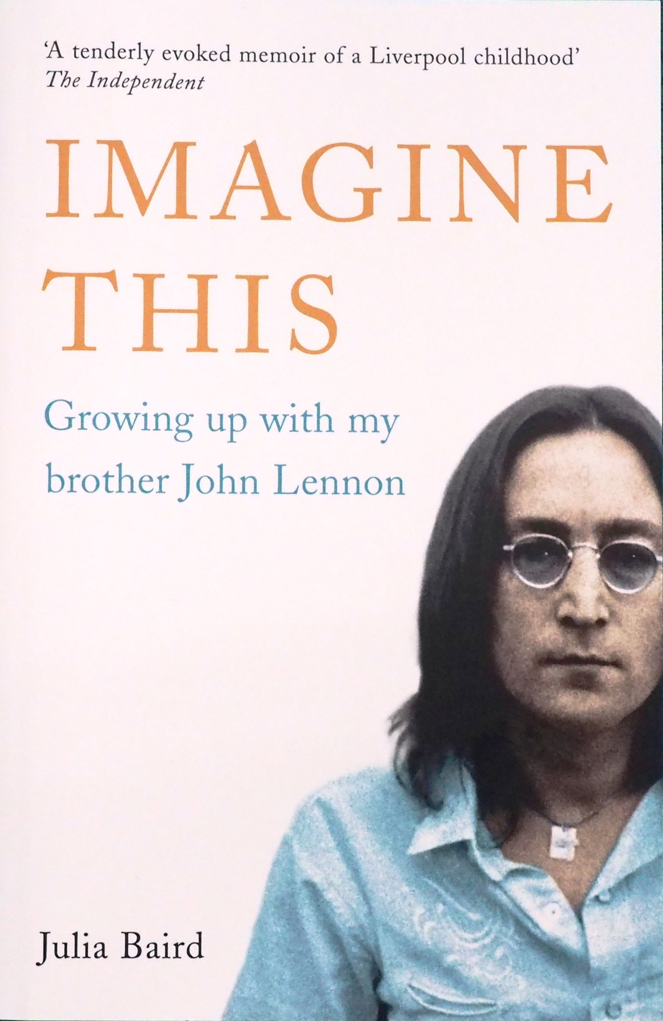 ジュリア・ベアードさんの著書「IMAGINE THIS」(イマジン・ジス〜兄のジョン・レノンと一緒に育って)