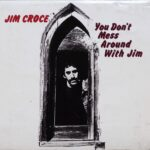 『 You Don't Mess Around With Jim /JIM CROCE』(輸入盤)